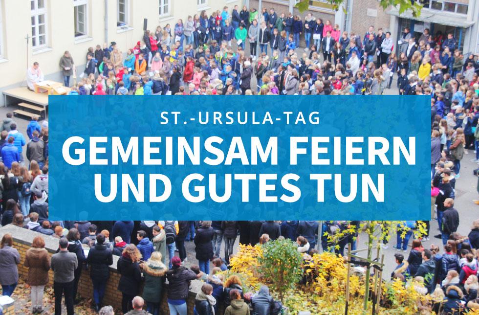 St.-Ursula-Tag – Gemeinsam feiern und Gutes tun